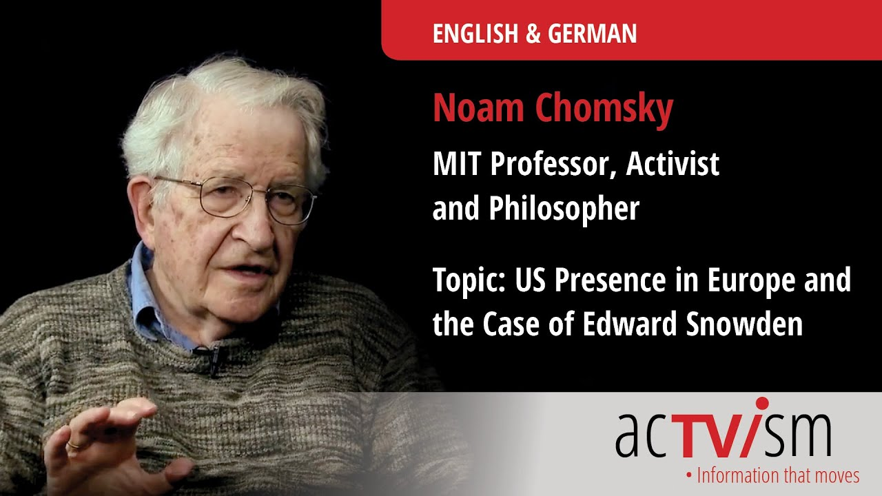 noam chomsky on us presence in europe and edward snowden rise up noam chomsky on us presence in europe and edward snowden rise up times