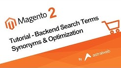 Magento 2 - Tutorial - Backend Search Terms Synonyms & Optimization