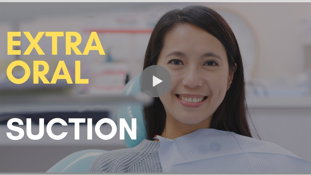 The video introduction on Dynamic dental extra oral suction