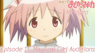 『Puella Magi Abridged』Episode 1 - Magical Girl Auditions