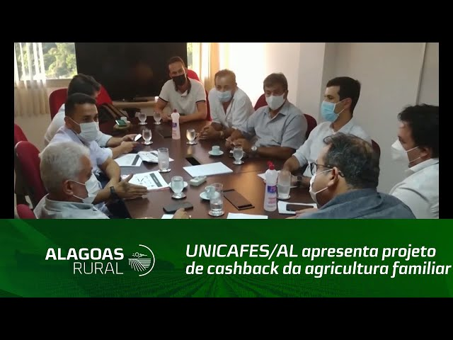 UNICAFES/AL apresenta projeto de cashback da agricultura familiar