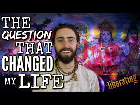 This Question Will Change Your Life! (A Look at Self Inquiry)