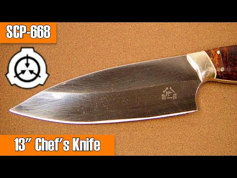 SCP-668 13 Inch Chef's Knife (Object Class: Euclid)