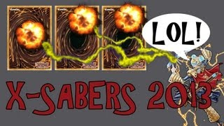 Yu-Gi-Oh! Set three? K....X-Sabers 2013 September Format!