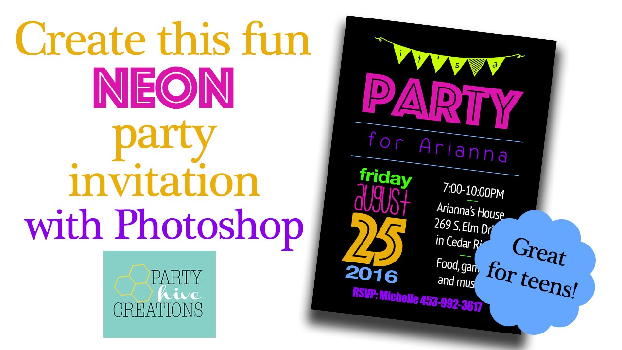 How To: Create Neon Party Invitation for Teen or Adult (in Photoshop ...