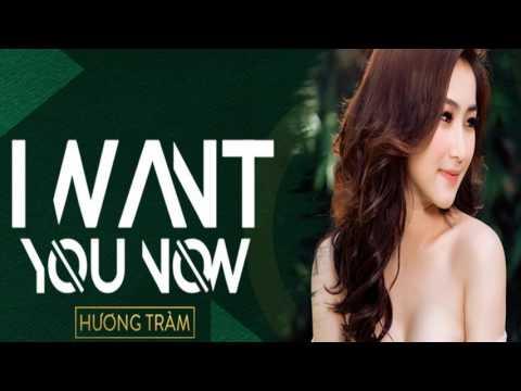 I Want You Now - Hương Tràm (Audio)