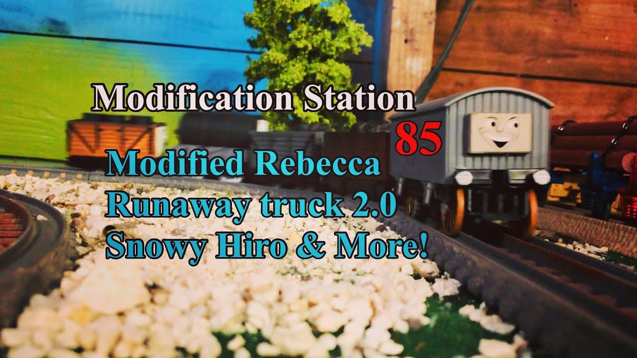 MODIFICATION STATION 85, modified runaway truck 2.0 , snowy Hiro, modified Rebecca and More.