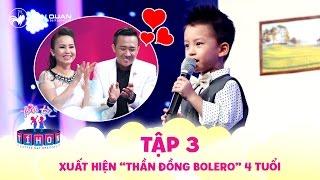 Xuất hiện 'thần đồng Bolero' 4 tuổi hát 'Duyên Phận' khiến Trấn Thành - Cẩm Ly 'ngỡ ngàng'