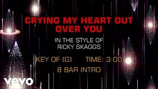 Ricky Skaggs - Crying My Heart Out Over You (Karaoke)