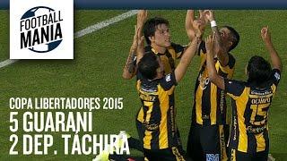 Guaraní 5x2 Deportivo Táchira - Copa Libertadores 2015 - Group Stage