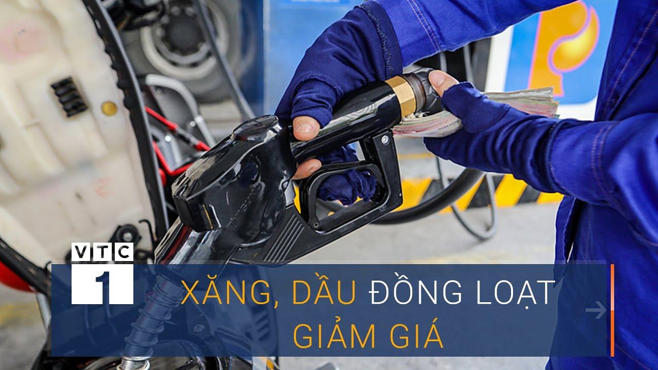 Xăng, dầu đồng loạt giảm giá | VTC1