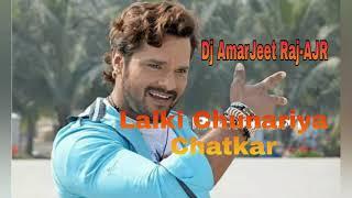 Gambar cover Lalki Chunariya Chatakaar Dj AmarJeet Raj-AJR