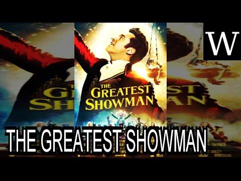 THE GREATEST SHOWMAN - WikiVidi Documentary