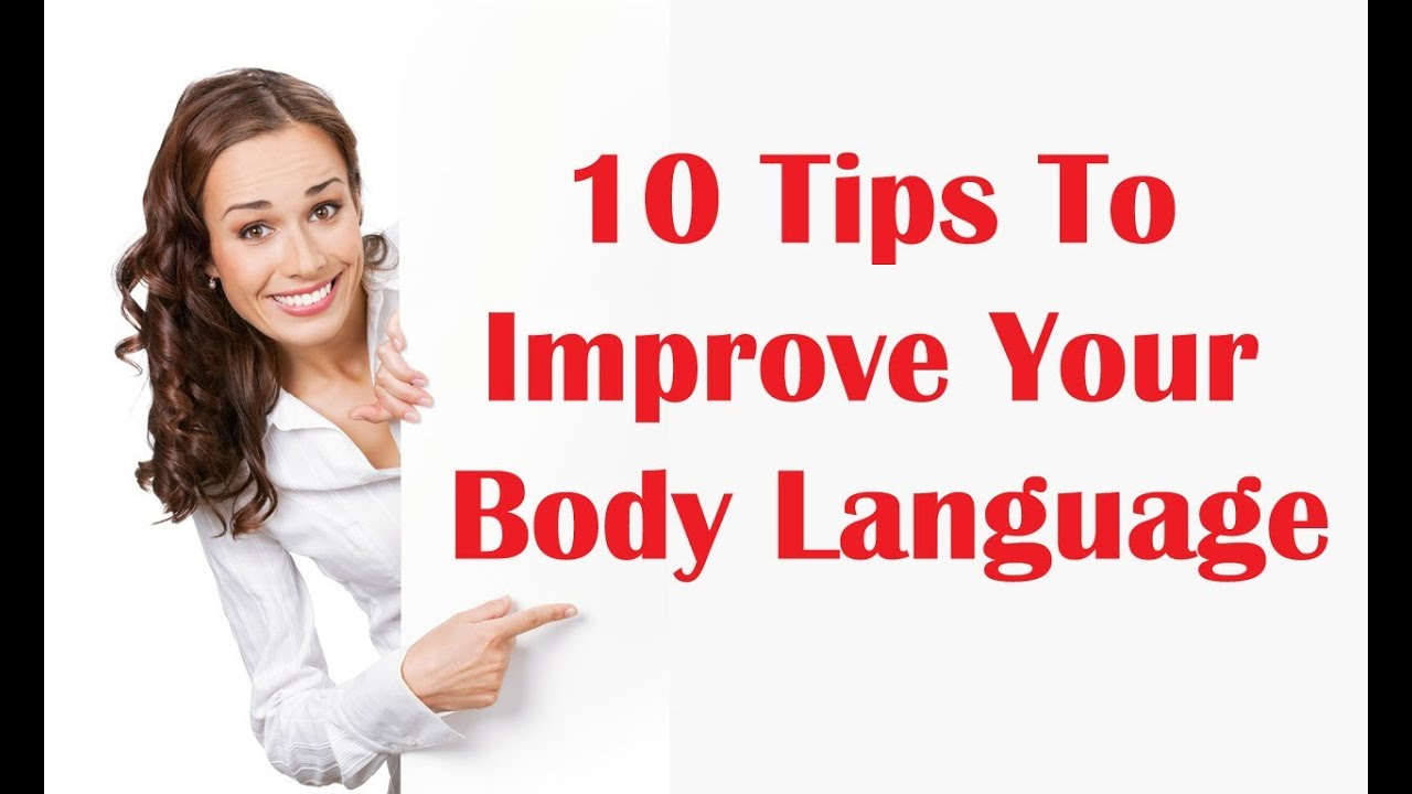 10 Tips To Improve Your Body Language | Public Speaking Skills   Tips    YouTube