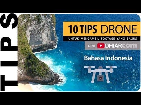 10 Tips Drone, Mengambil Footage Yang Bagus, Berikut Contohnya
