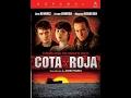 Cota roja 2004 actriz ana alvarez (pelicula completa)