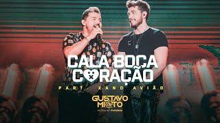 Gustavo Mioto - CALA BOCA CORAÇÃO part. Xand Avião - DVD Ao Vivo em Fortaleza