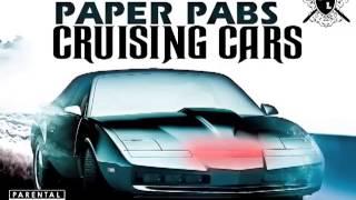 Paper Pablo Ft Dan, Prez T, Milli Major - Cruisin