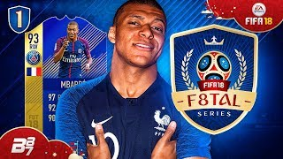 F8TAL WORLD CUP! MBAPPE!   FIFA 18 ULTIMATE TEAM! #1