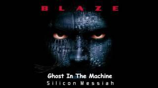 Blaze - Ghost In The Machine (Silicon Messiah Album)