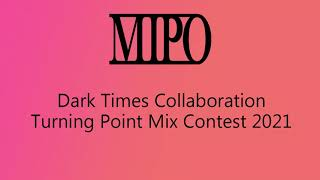 Michael Portmann – Dark Times Collaboration – Turning Point Mix Contest 2021