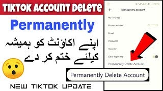 How to delete tiktok account permanently 2020 | tik tok ka account kaise delete kare hamesha ke liye