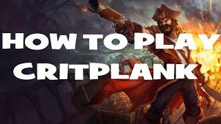 [LoL] How to Critplank