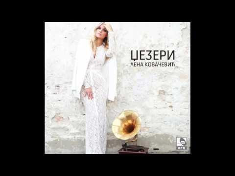 Lena Kovacevic - Poljubi me - (Audio 2015) HD