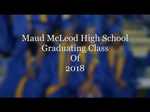 Maud McLeod High School Graduating class of 2018
