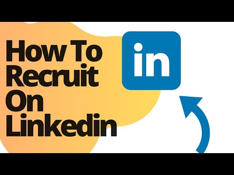 How To Recruit On Linkedin For Free