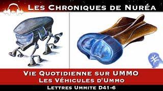Vie Quotidienne sur UMMO - Les Véhicules d'Ummo - Lettres Ummite D41-6