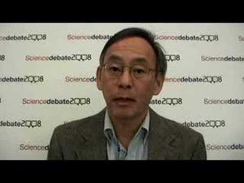 Steve Chu on Science Debate