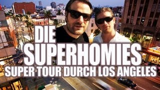 Die Superhomies in den USA - Super Tour durch Los Angeles (mit Gronkh und Sarazar)