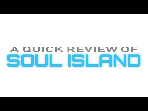 Quick Review: Soul Island (PC)