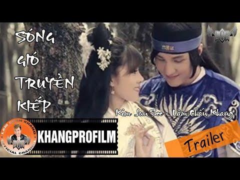 Trailer Ca Nhạc Phim Sóng Gió Truyền Kiếp - Lâm Chấn Khang