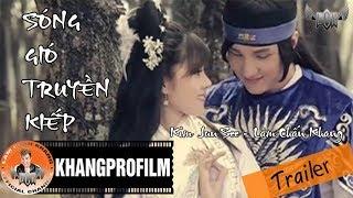 Trailer Sóng Gió Truyền Kiếp | Lâm Chấn Khang | 2013
