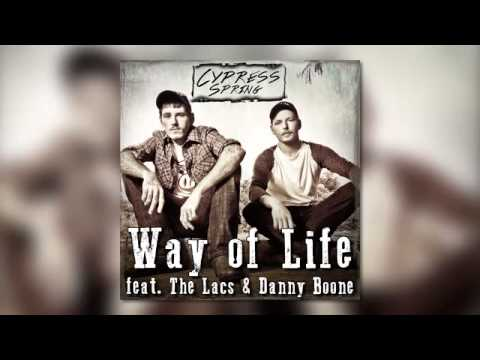 Way Of Life-Cypress Spring ft.DannyBoone-TheLacs