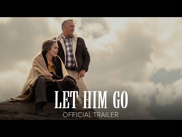 LET HIM GO - Official Trailer - In Theaters November