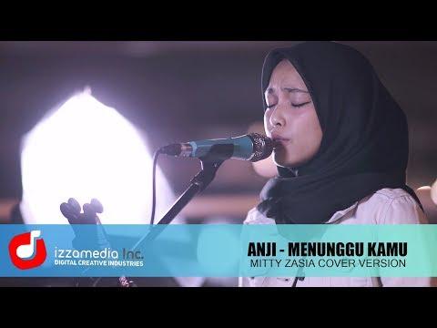 Menunggu Kamu - Anji ( Ost. Jelita Sejuba)  |  Mitty Zasia Live Cover | LANGKAHKU#1
