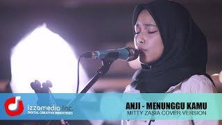 Menunggu Kamu - Anji ( Ost. Jelita Sejuba)  |  Mitty Zasia Live Cover | LANGKAHKU#1 MP3