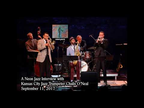 A Neon Jazz Interview with Kansas City Jazz Trumpeter Chalis O'Neal