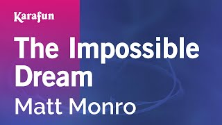 Karaoke The Impossible Dream - Matt Monro *