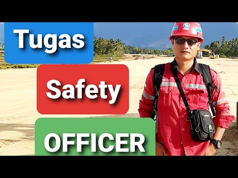 Tugas Safety Officer