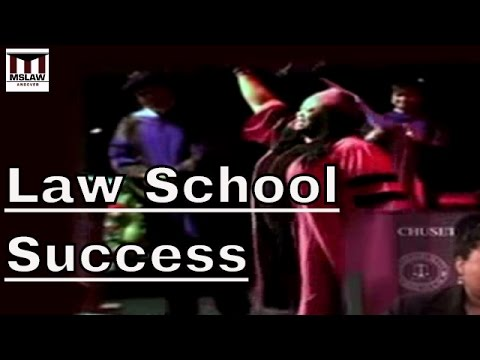 Law School Success - Students Discuss The Law School Experie