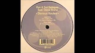 Rye & Sol Selegna   Devious Routes Kiko Navarro Remix