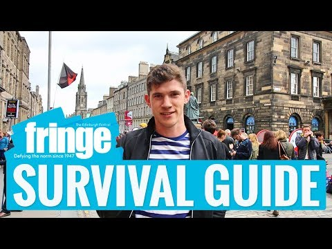 Edinburgh Festival Fringe: Ultimate Survival Guide