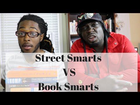 Street Smarts vs Book Smarts