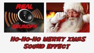 HO HO HO merry christmas SANTA CLAUS sound effect - realsoundFX