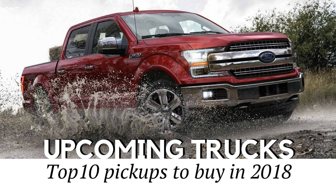 8 new pickup trucks coming in 2018 reviewing towing capacity and prices