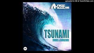 Dvbbs Borgeous Tsunami Ahzee Remix.mp3